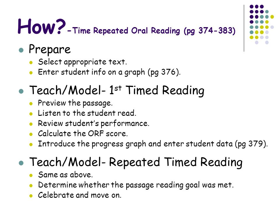 How -Time Repeated Oral Reading (pg 374-383)