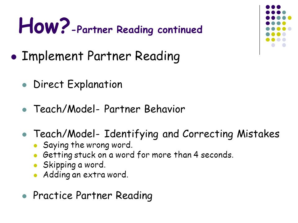 How -Partner Reading continued