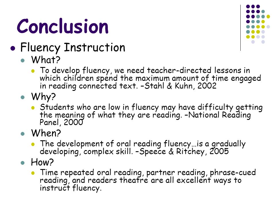 Conclusion Fluency Instruction What Why When How
