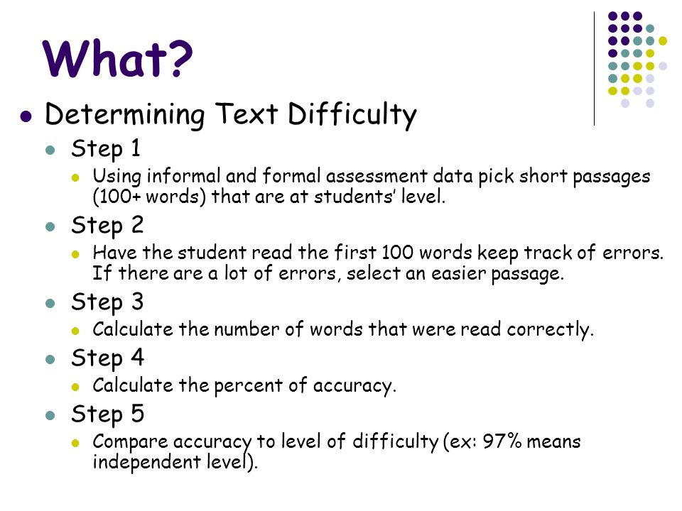 What Determining Text Difficulty Step 1 Step 2 Step 3 Step 4 Step 5