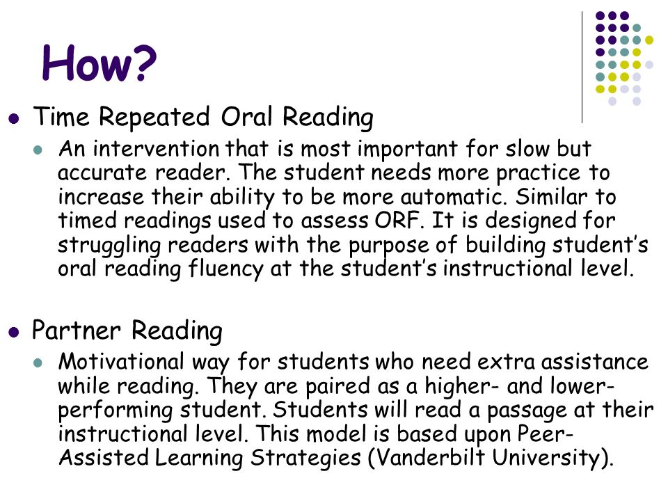 How Time Repeated Oral Reading Partner Reading