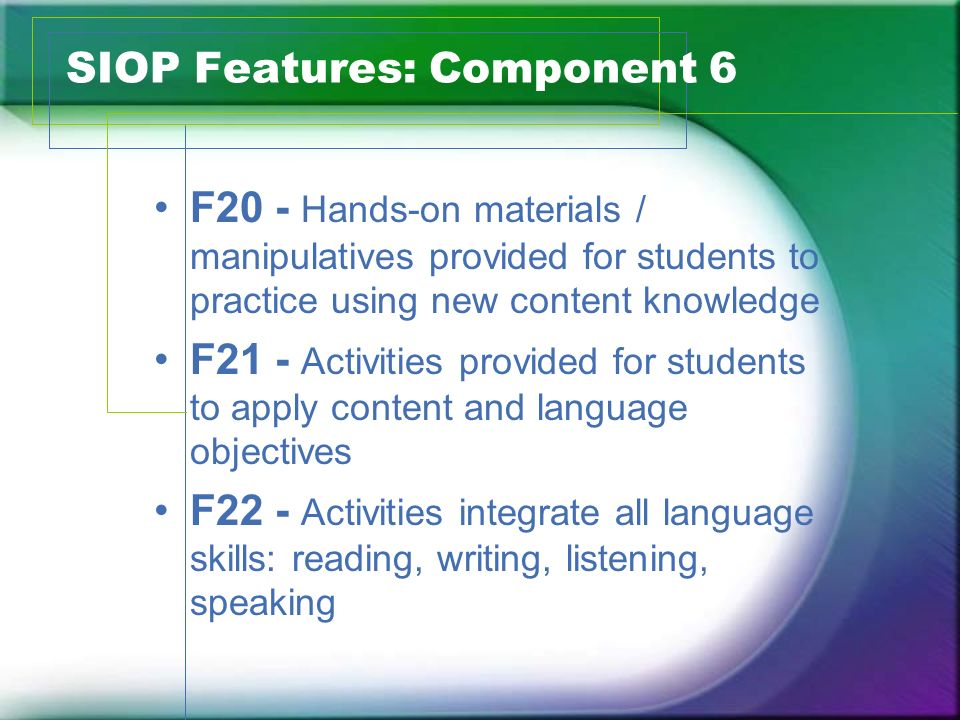 SIOP Features: Component 6