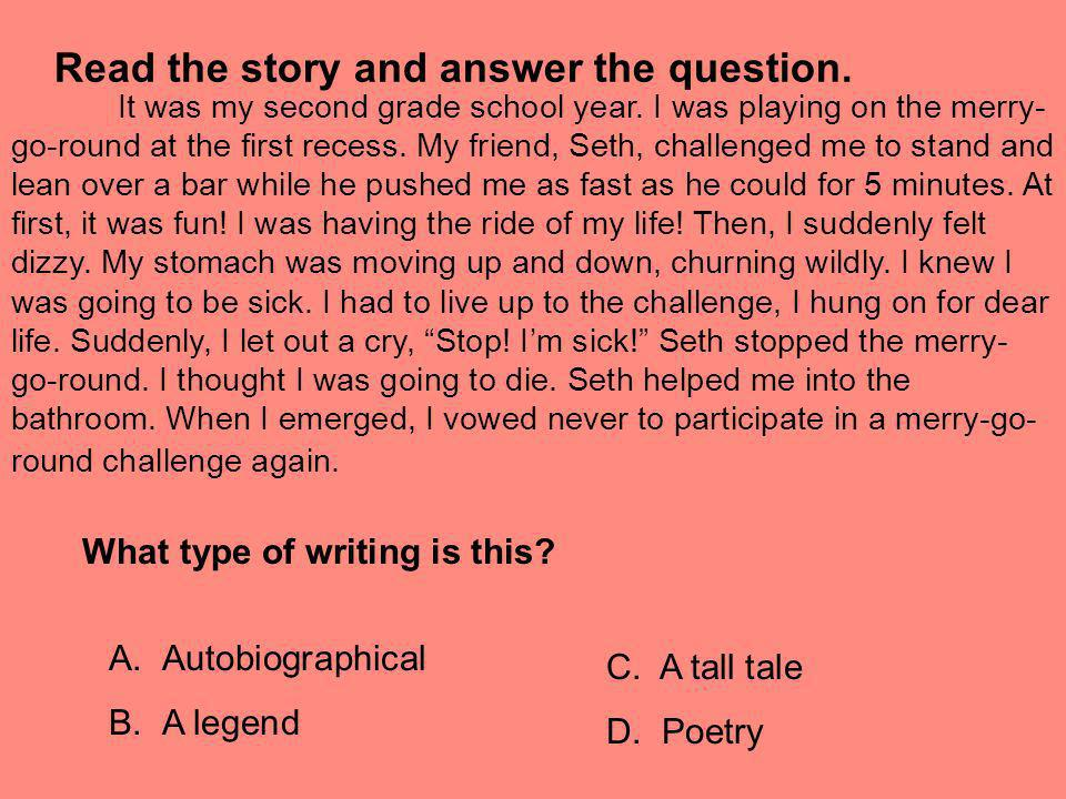 Read the story and answer the question.