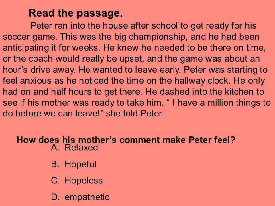 How does his mother's comment make Peter feel
