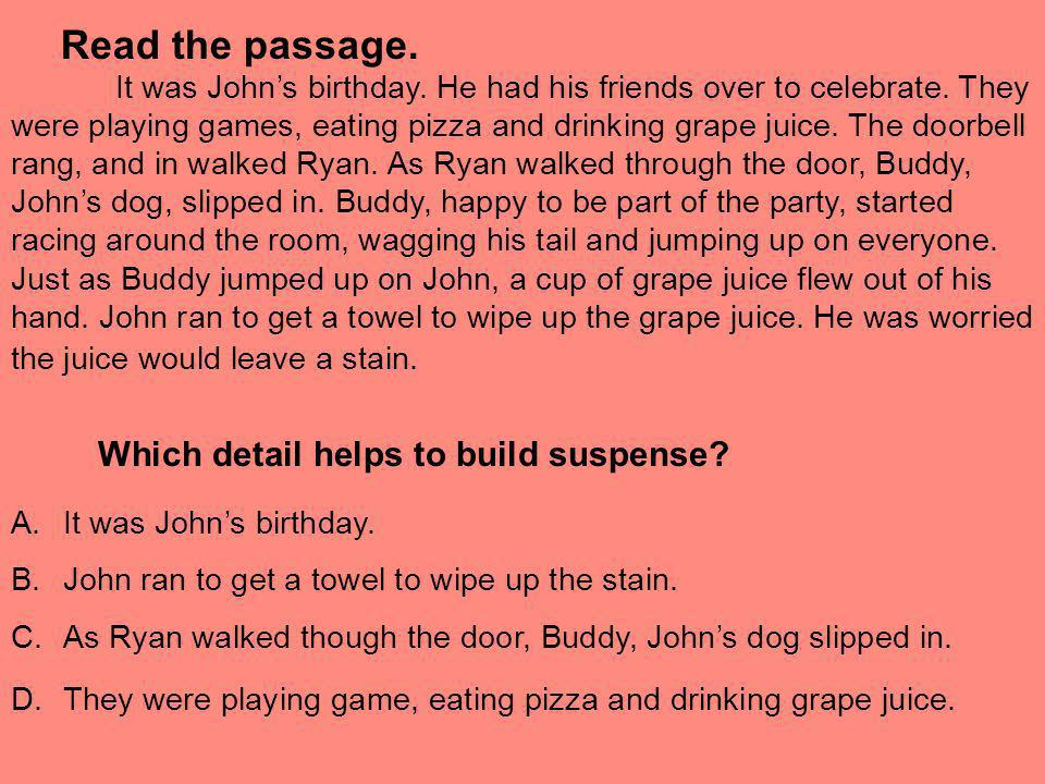 Read the passage. Which detail helps to build suspense