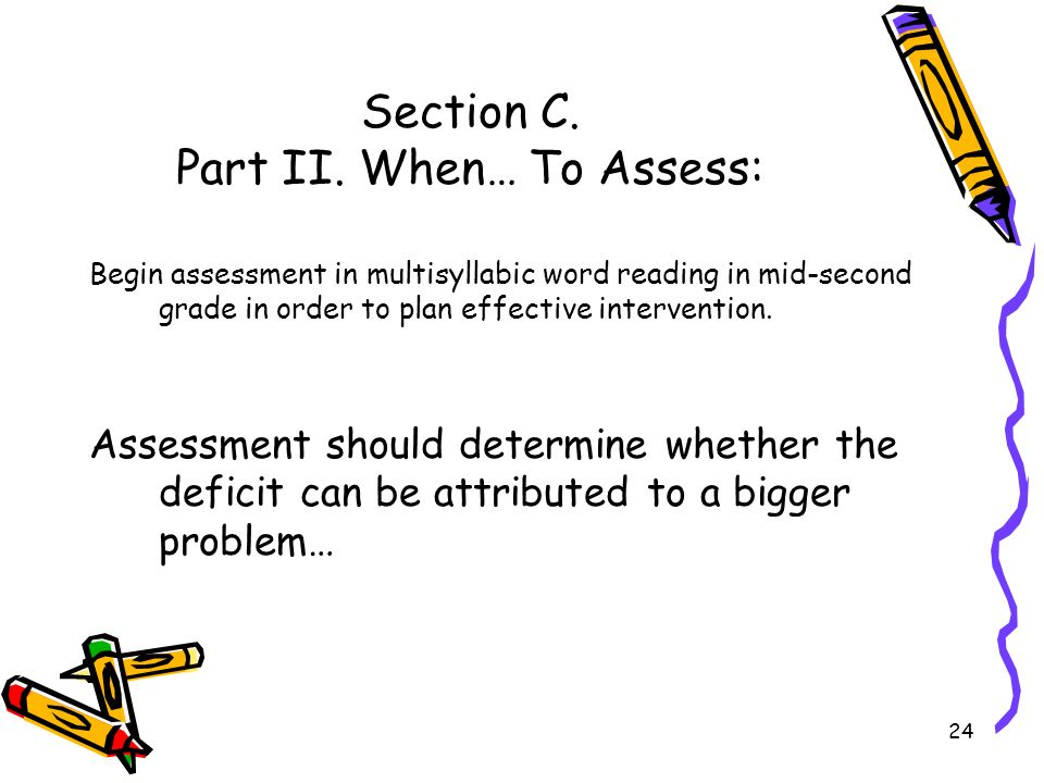 Section C. Part II. When… To Assess: