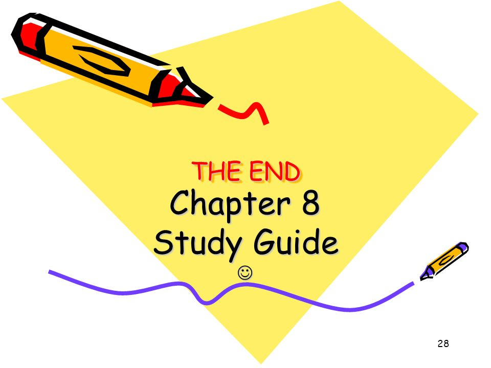 THE END Chapter 8 Study Guide 