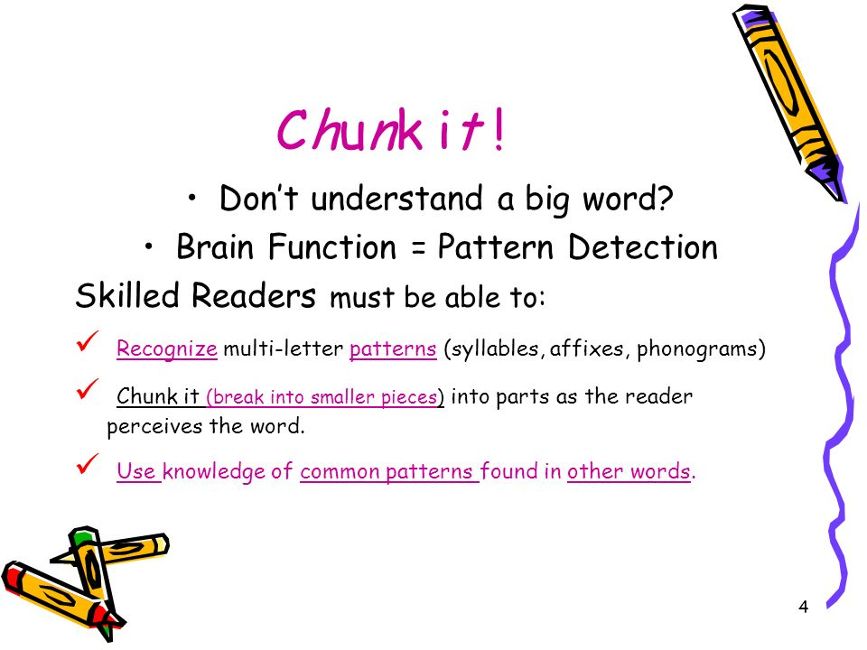 Chunk it ! Don't understand a big word