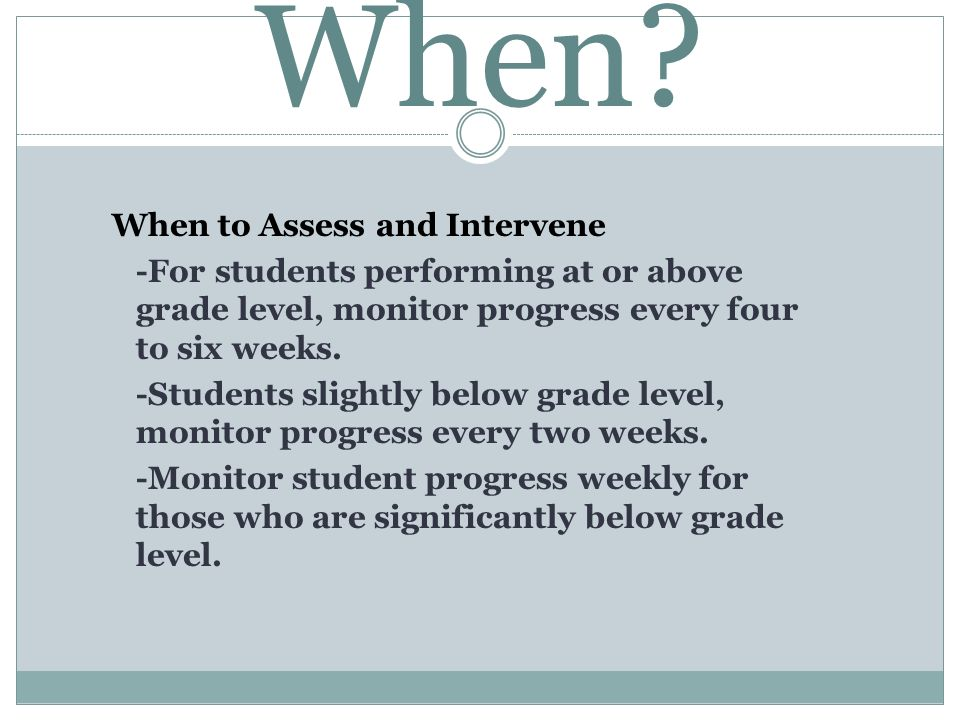 When When to Assess and Intervene
