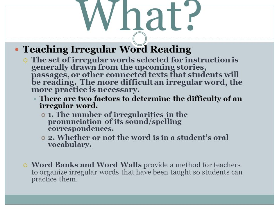 What Teaching Irregular Word Reading