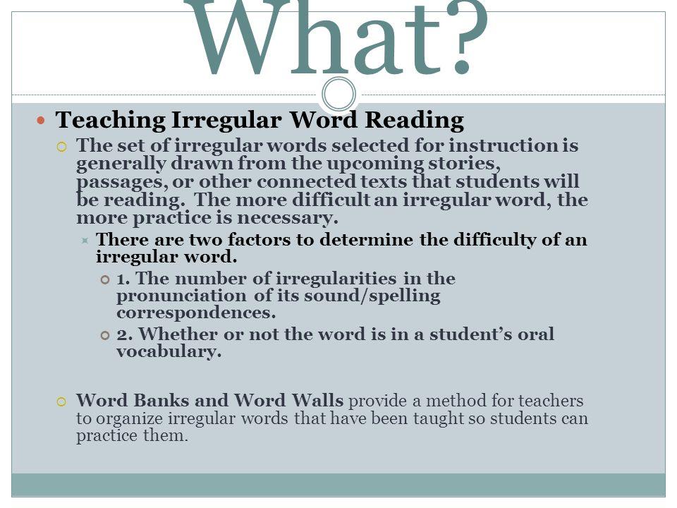What Teaching Irregular Word Reading