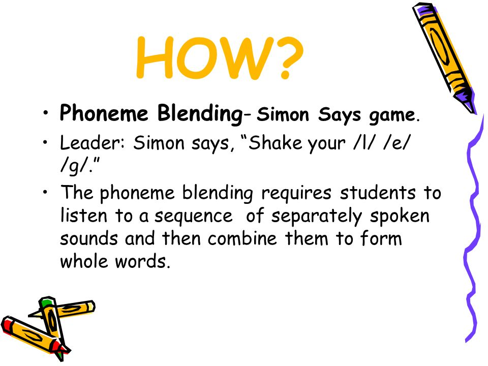 HOW Phoneme Blending- Simon Says game.