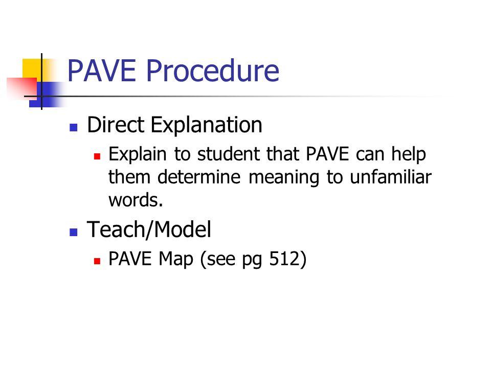 PAVE Procedure Direct Explanation Teach/Model