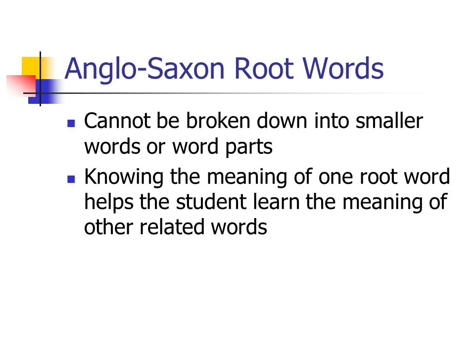 Anglo-Saxon Root Words