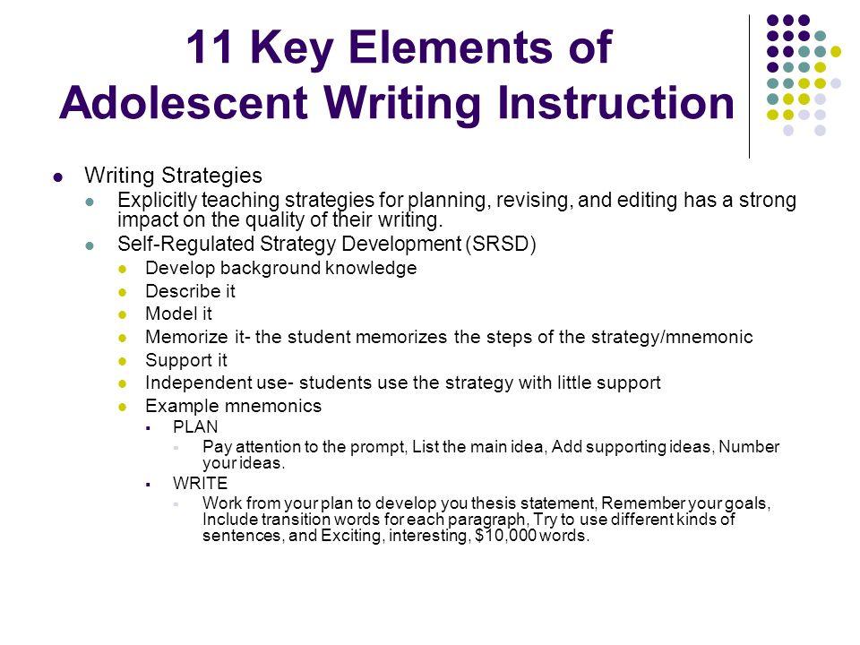 11 Key Elements of Adolescent Writing Instruction