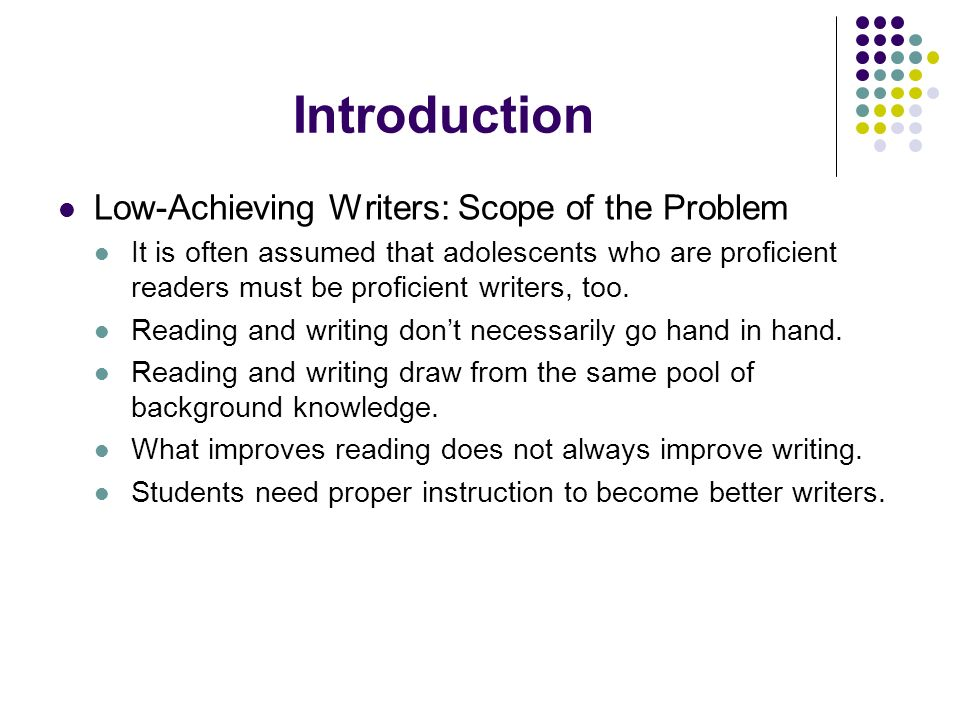 Introduction Low-Achieving Writers: Scope of the Problem