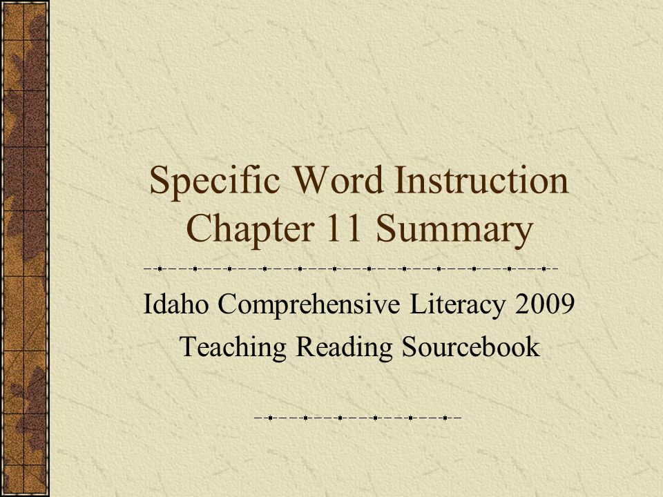 Specific Word Instruction Chapter 11 Summary