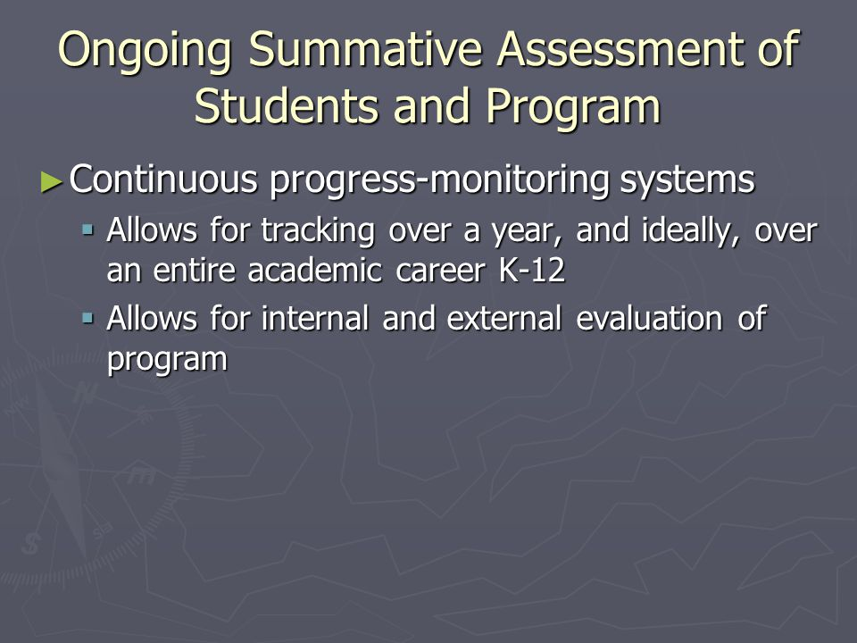 Ongoing Summative Assessment of Students and Program