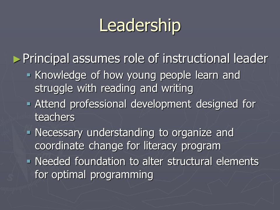 Leadership Principal assumes role of instructional leader