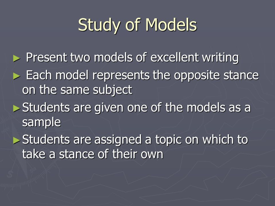 Study of Models Present two models of excellent writing