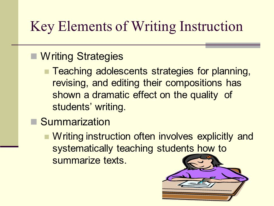Key Elements of Writing Instruction