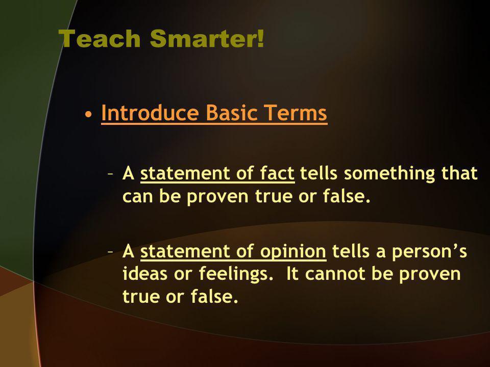Teach Smarter! Introduce Basic Terms