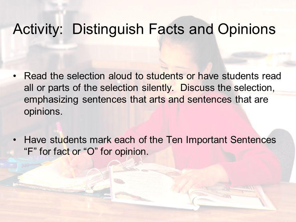 Activity: Distinguish Facts and Opinions