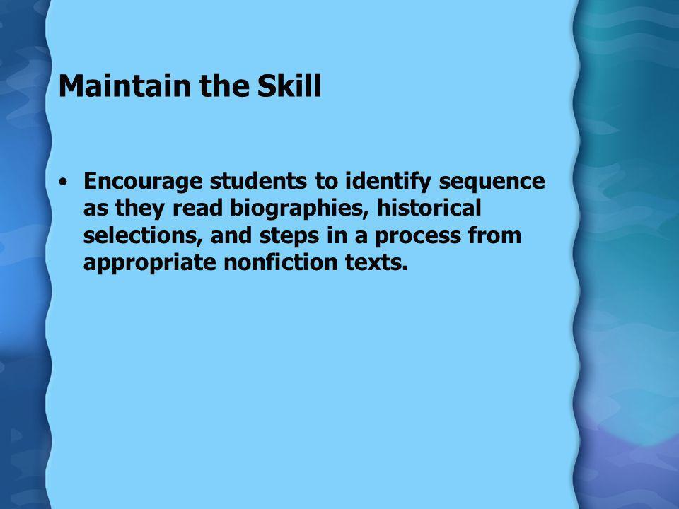 Maintain the Skill