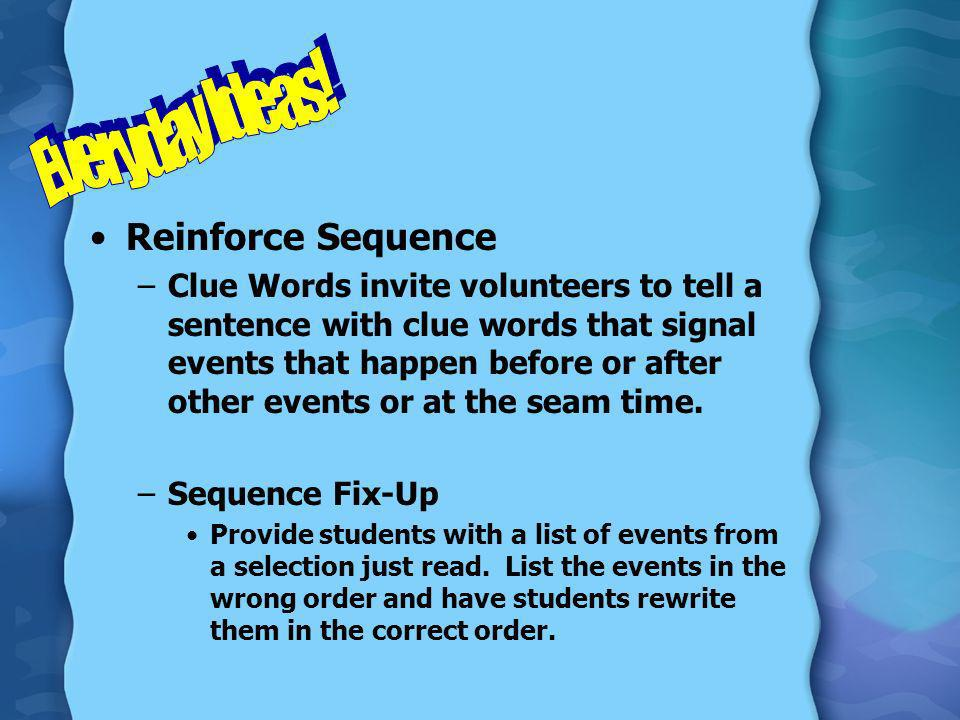 Everyday Ideas! Reinforce Sequence