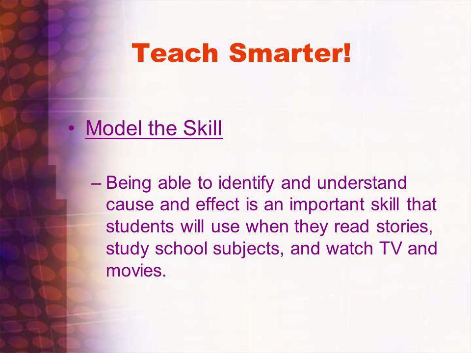 Teach Smarter! Model the Skill