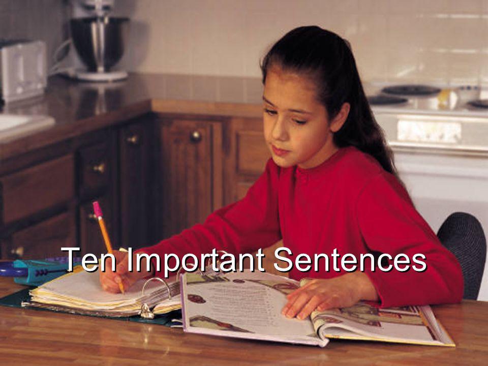 Ten Important Sentences