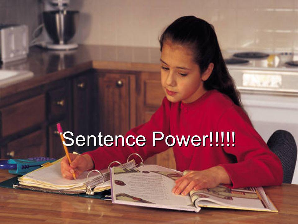 Sentence Power!!!!!