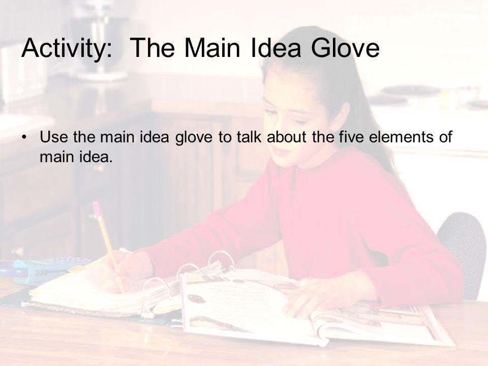 Activity: The Main Idea Glove