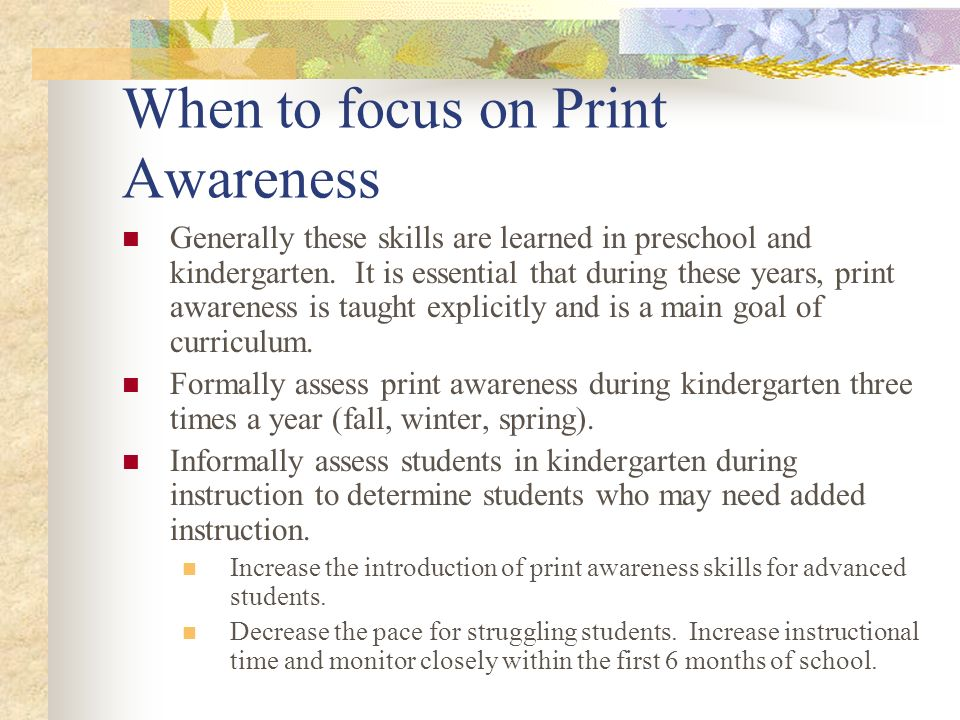 When to focus on Print Awareness