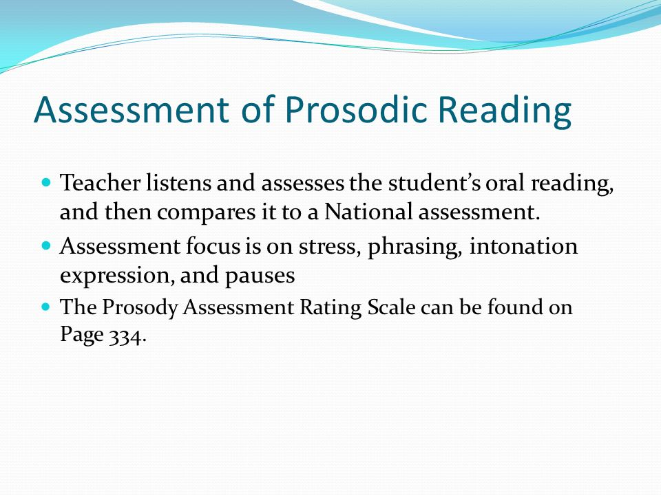 Assessment of Prosodic Reading