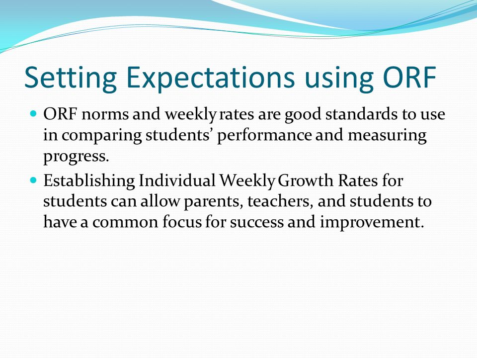 Setting Expectations using ORF