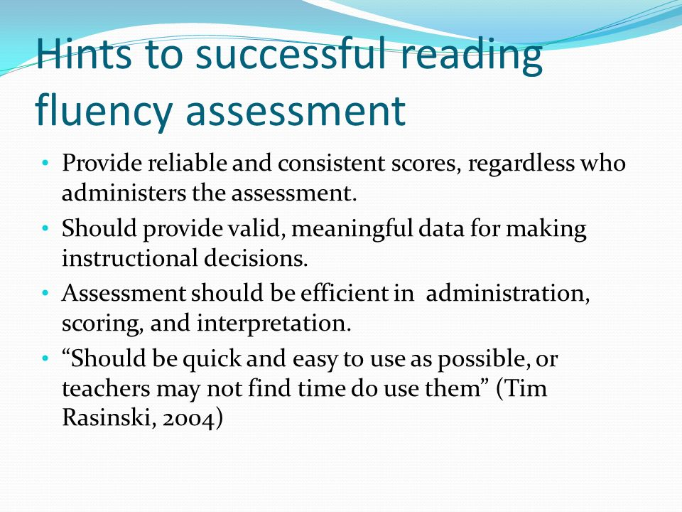 Hints to successful reading fluency assessment