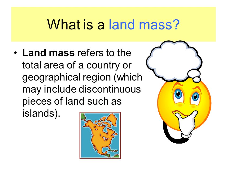 What is a land mass