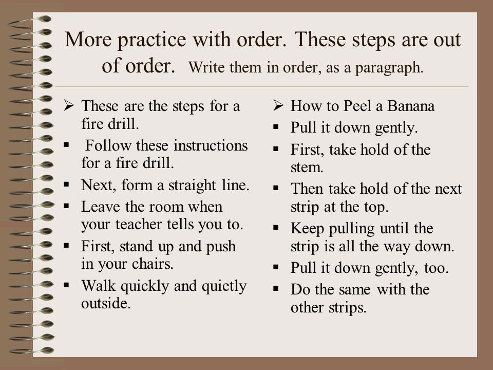 More practice with order. These steps are out of order