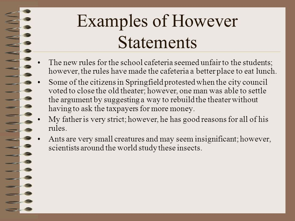 Examples of However Statements
