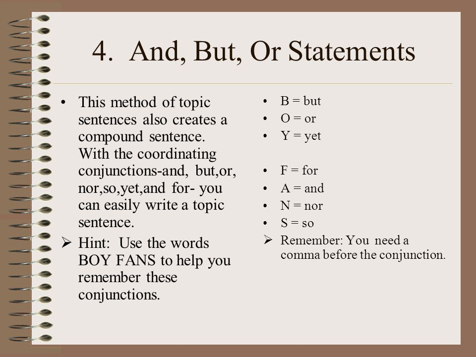4. And, But, Or Statements