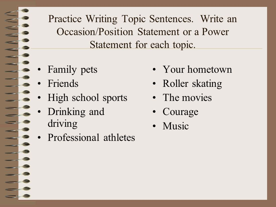 Practice Writing Topic Sentences