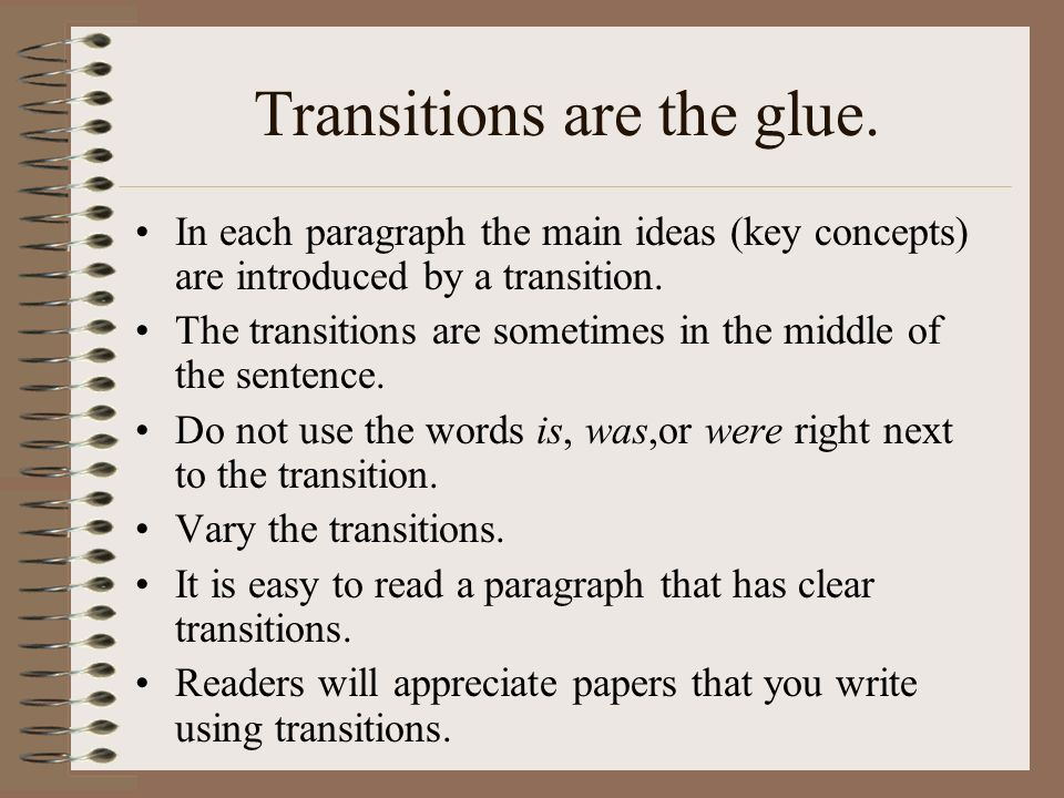 Transitions are the glue.