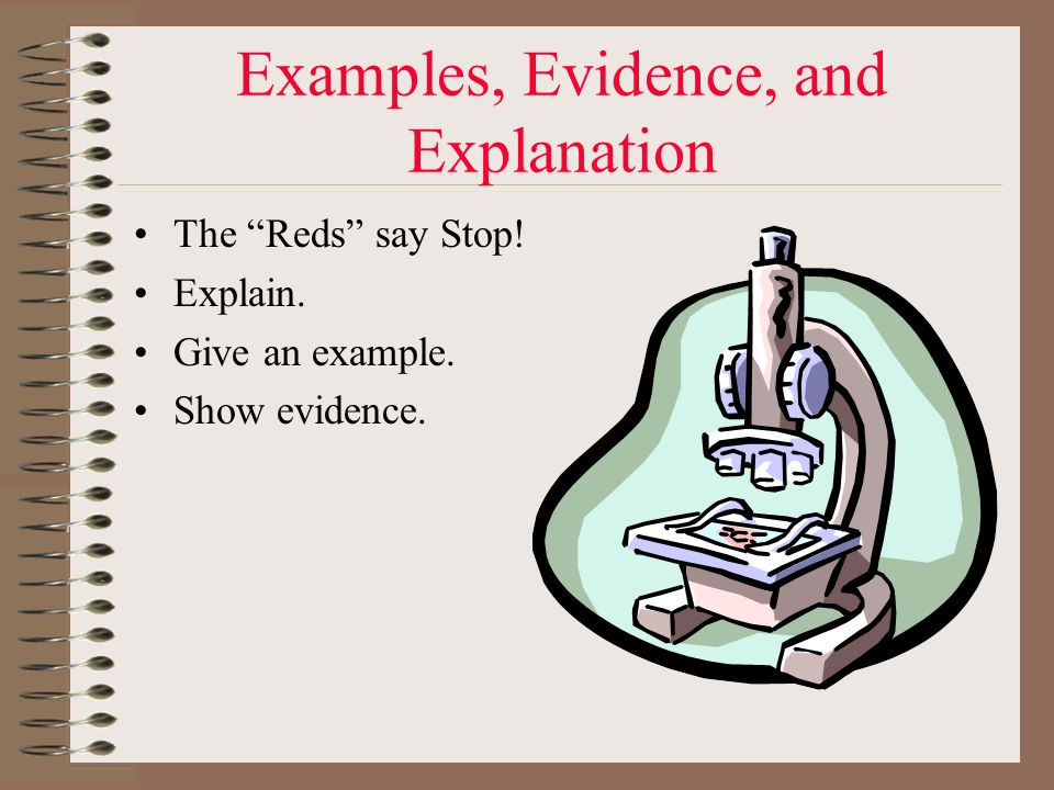 Examples, Evidence, and Explanation