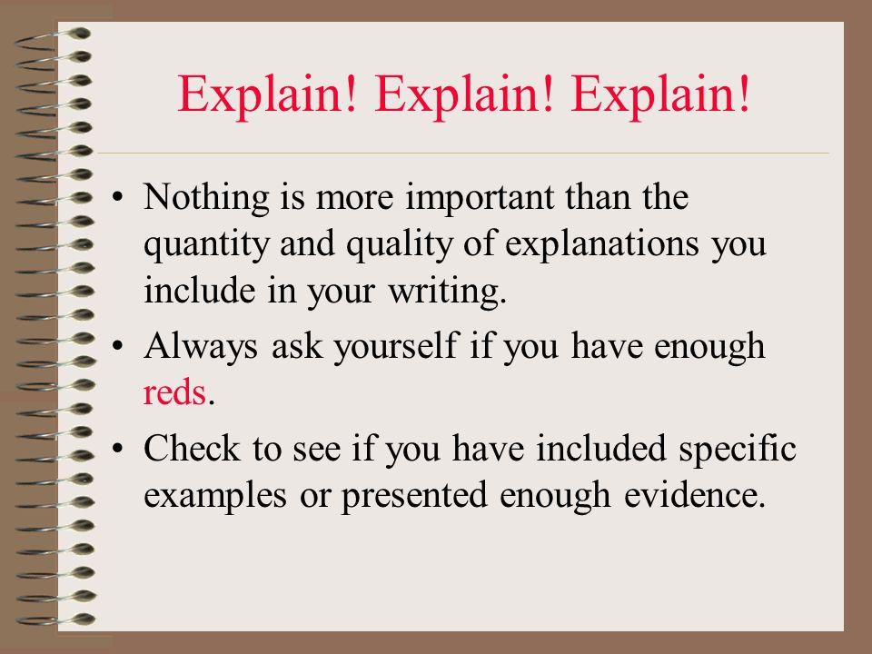 Explain! Explain! Explain!