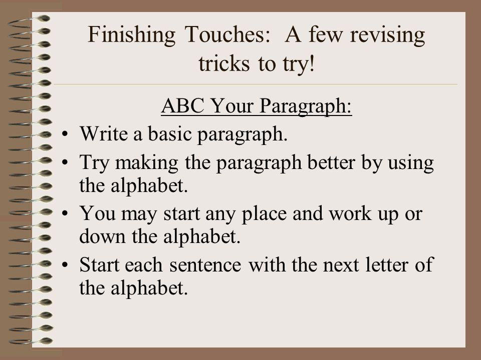 Finishing Touches: A few revising tricks to try!
