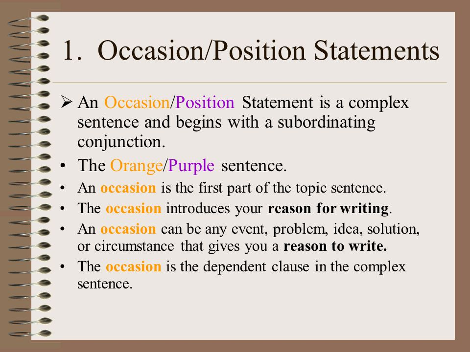 1. Occasion/Position Statements