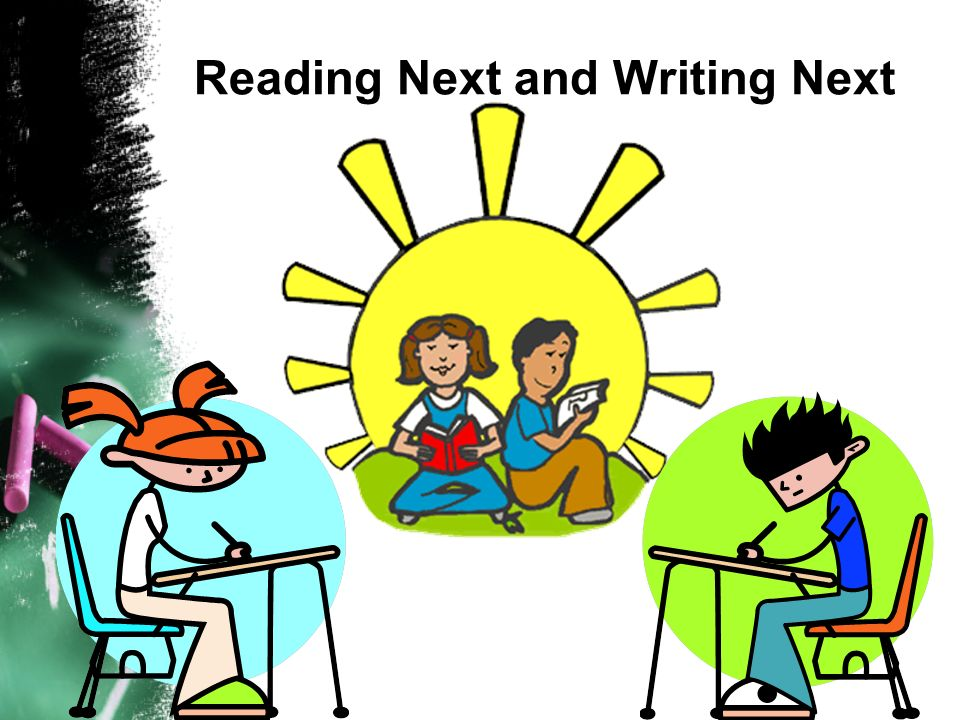 Reading Next and Writing Next