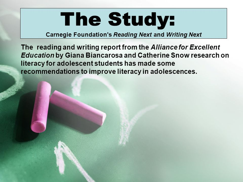 Carnegie Foundation s Reading Next and Writing Next