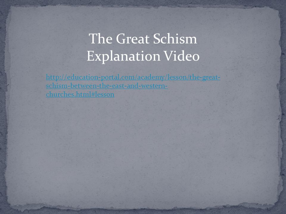 The Great Schism Explanation Video